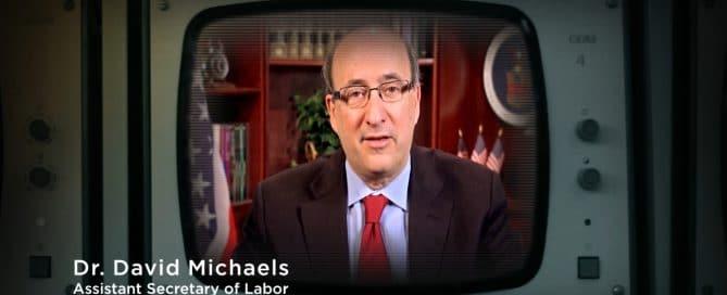 Dr. David Michaels Assistant Secretary of Labor OSHA